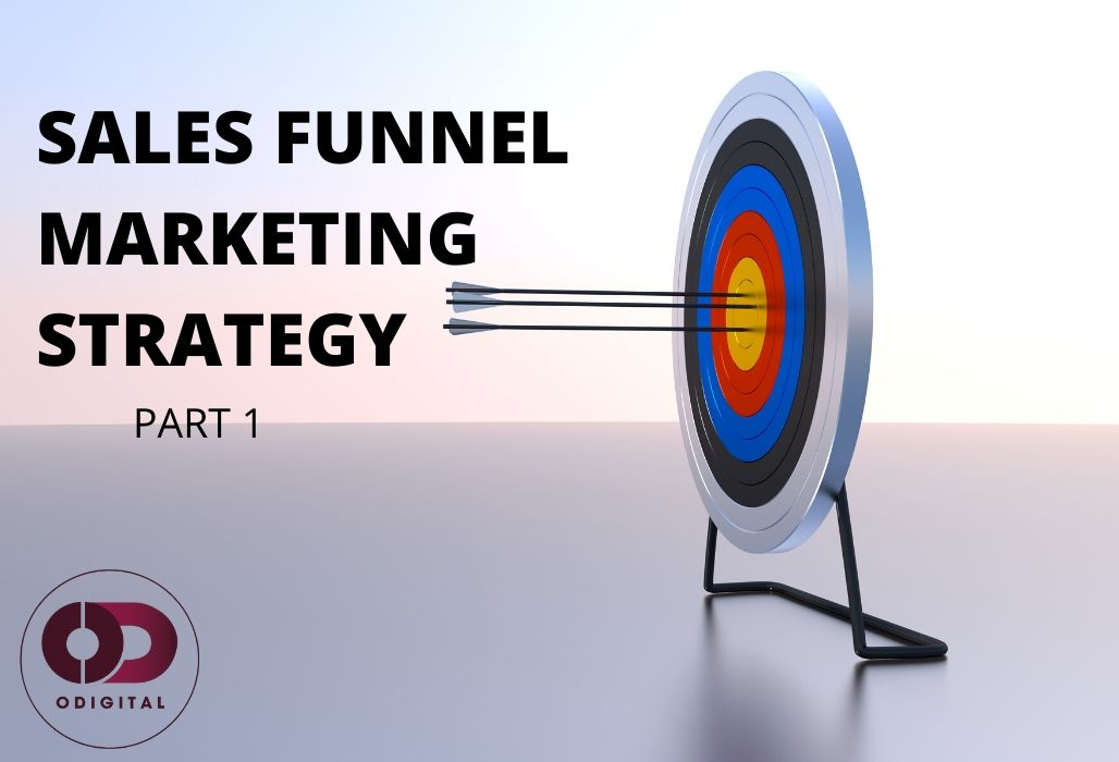 Sales Funnels: Secrets To Getting More Customers
