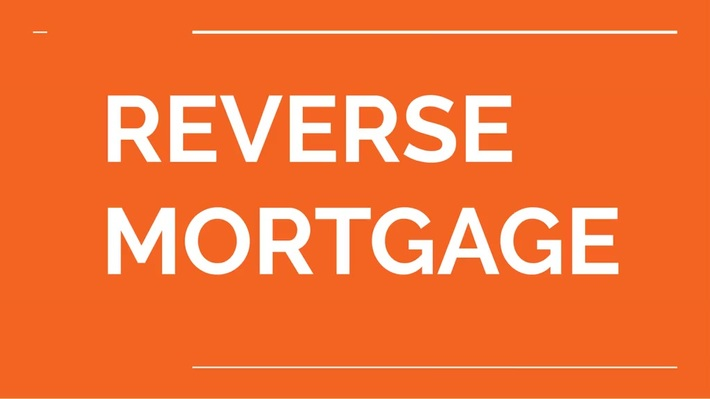 Brief About Reverse Mortgage