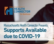 MA Health Connector: Supports Available due to COVID-19