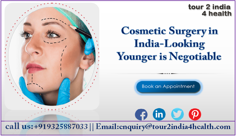Cosmetic Surgery in India-Looking Younger is Negotiable