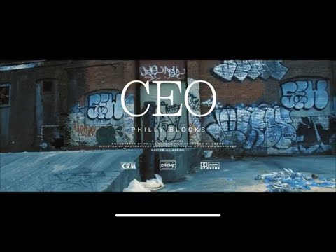 Philly Blocks - CEO (Prod. By DP Beats)