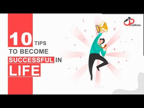 10 Tips To Become Successful In Life | Success Tips | UpTalkies
