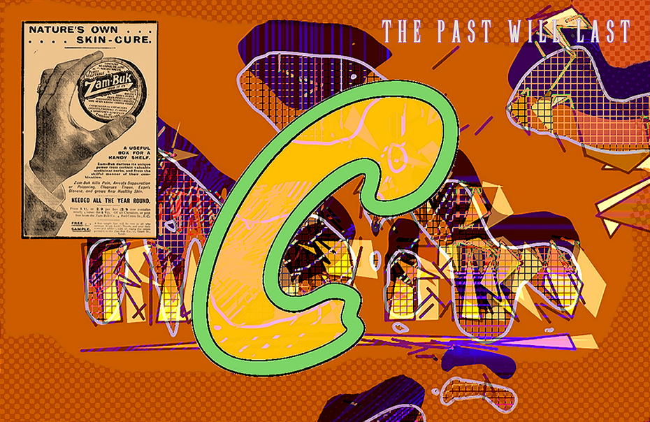 Zam-Buk...The Past Will Last (aka C Is for Creame)