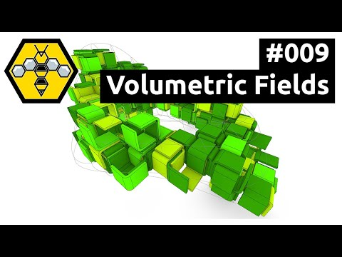 Wasp for Grasshopper #101 - Tutorial #009: Volumetric Fields
