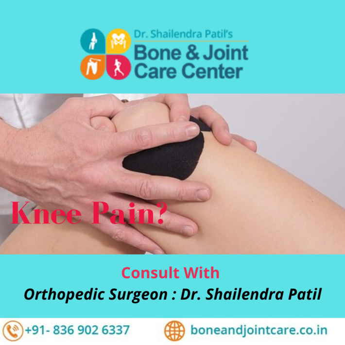 Consult With Orthopedic Surgeon : Dr. Shailendra Patil Vashi