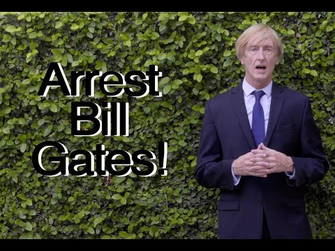 Arrest Bill Gates. The time is now! How much can we take of this criminal? Peter Valentino