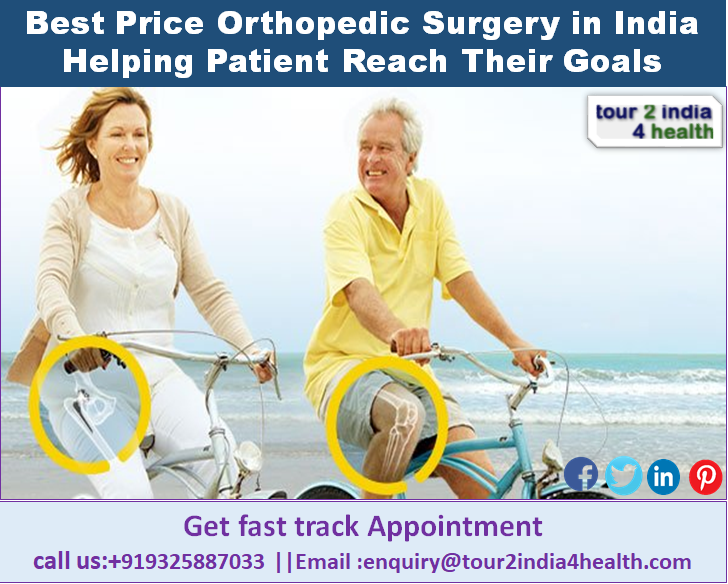Best Price Orthopedic Surgery In India Helping Patient Reach Their Goals
