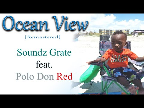 Ocean View ft  Polo Don Red
