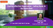 Creating a Resilient Organization - Getting Ready for the Bounce Back