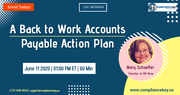 A Back to Work Accounts Payable Action Plan