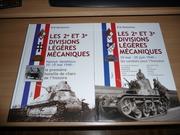 """Les 2ème et 3ème Divisions Légères Mécaniques 15 mai-25 juin 1940 - Les Combats pour l'Honneur"""" Tome 2"""