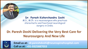 Dr. Paresh Doshi Delivering the Very Best Care for Neurosurgery And New Life