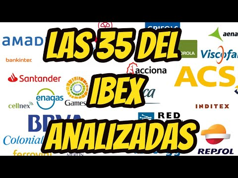 Las 35 ACCIONES del IBEX analizadas