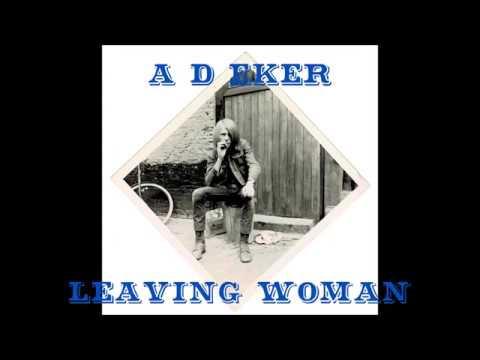 Leaving Woman  A D Eker  EP record ecserpt SJP;1980 digital rereleaseSJP;2020
