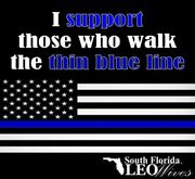 I support those who walk the thin blue line
