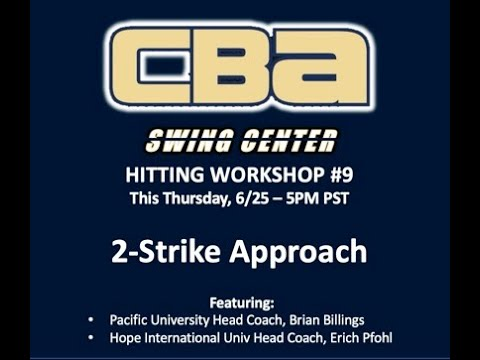 Swing Center Workshop #10 | 2-Strike Hitting (Part 1)