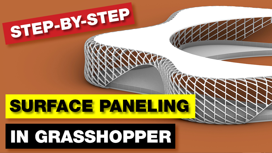 Grasshopper Tutorial Paneling Surface STEP-BY-STEP