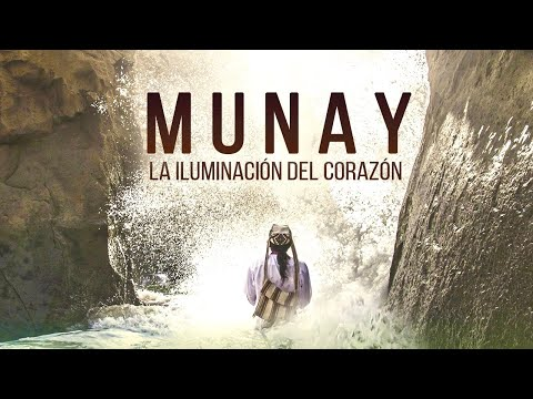 MUNAY - The Enlightenment of the Heart