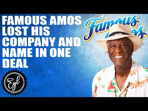 FAMOUS AMOS LOST HIS COMPANY AND HIS NAME IN ONE DEAL