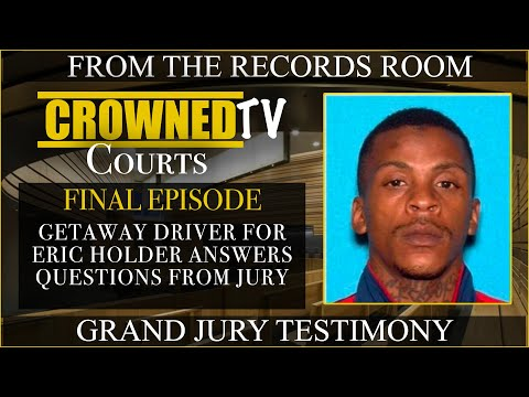 Getaway Driver for Eric Holder answers questions from the Grand Jury in the Nipsey Hussle case PT5