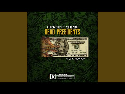 "AJ From The 9 Enlists Young Ceno On His Latest Effort ""Dead Presidents"""