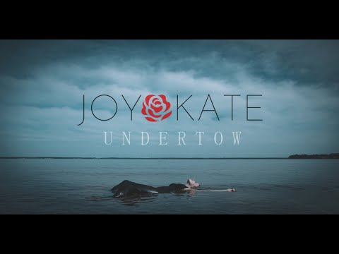 Joy Kate - Undertow Official Music Video