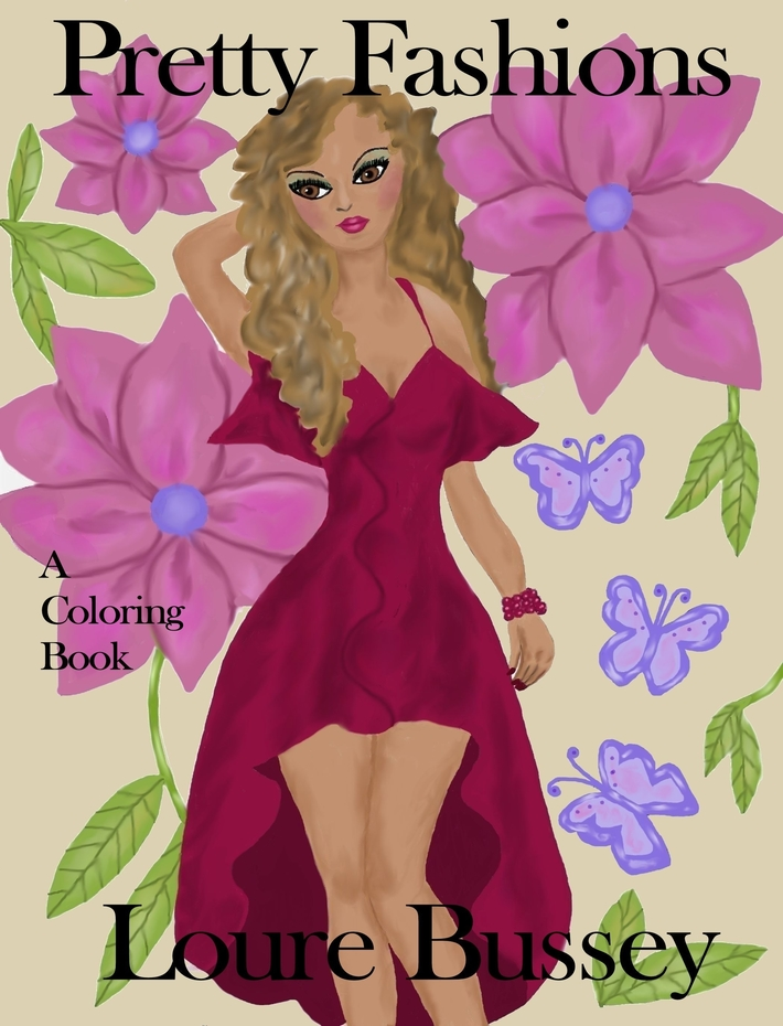 Pretty Fashions Coloring Book By Loure Bussey