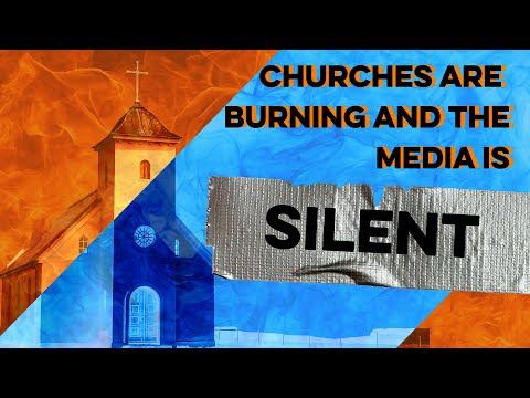 THE MEDIA IS SILENT ON THIS: The Attack On The Christian Church