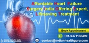 Affordable Heart Failure Surgery India Offering Expert, Lifesaving Treatment