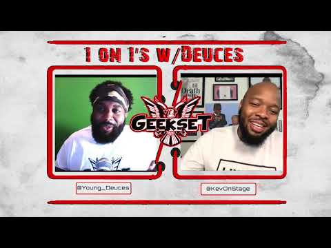 KevOnStage talks work ethic, professionalism, business & More | Season 2 Ep. 2 | 1 on 1's w/Deuces