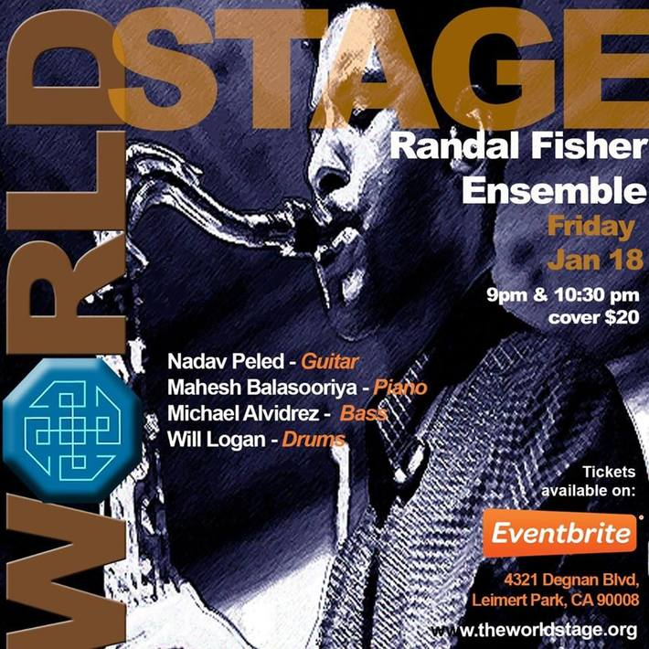 """RANDAL FISHER Ensemble """"Live"""" @ The World STAGE """"Live"""""""