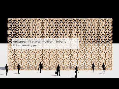 Hexagon Tile Wall Pattern Rhino Grasshopper Tutorial