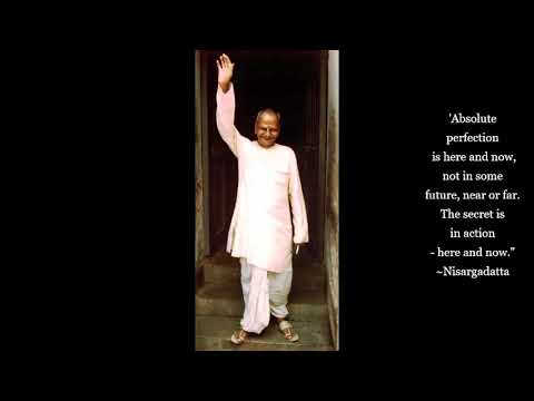 "Sri Nisargadatta Maharaj - an ""I Am That"" Meditation (5) - Advaita - Vedanta"
