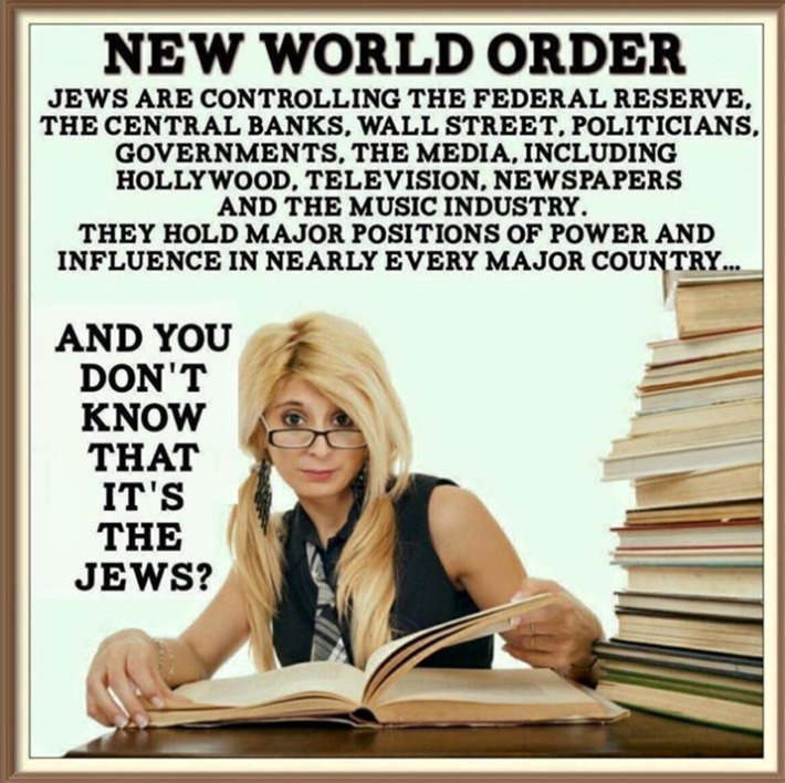 NWO - AND YOU DON'T KNOW IT'S THE JEWS