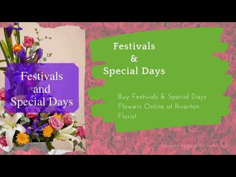 Make all your special days wonderful with Riverton florist