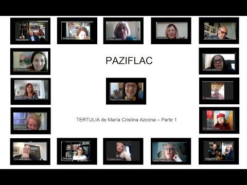 PAZIFLAC - TERTULIA de María Cristina Azcona – Parte 1