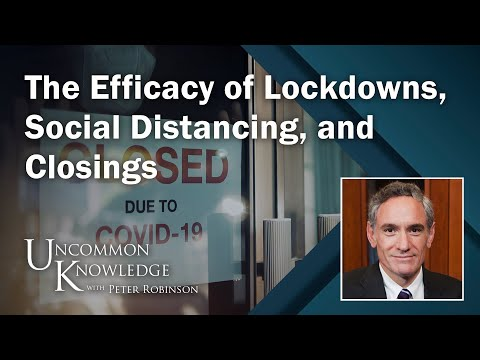 The Doctor Is In: Scott Atlas and the Efficacy of Lockdowns, Social Distancing, and Closings