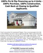 100% Fix & Flip - 100% Construction -Cash Back at Closing 08192020