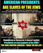 American Presidents Are Slaves of the Jews - Here's some Evidence