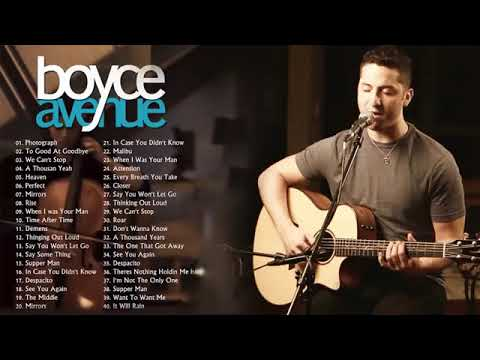Boyce Avenue Playlist - The Best Acoustic Covers of Popular Songs 2020 - Acoustic 2020