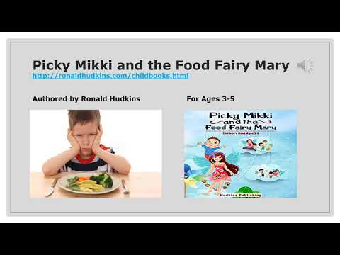 Picky Mikki and the Food Fairy Mary