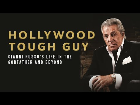 Hollywood Tough Guy: Gianni Russo's Life in The Godfather and Beyond