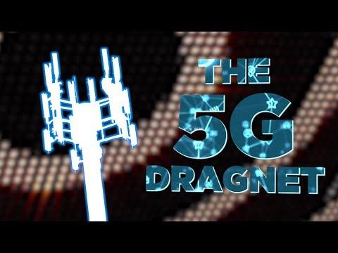 The 5G Dragnet
