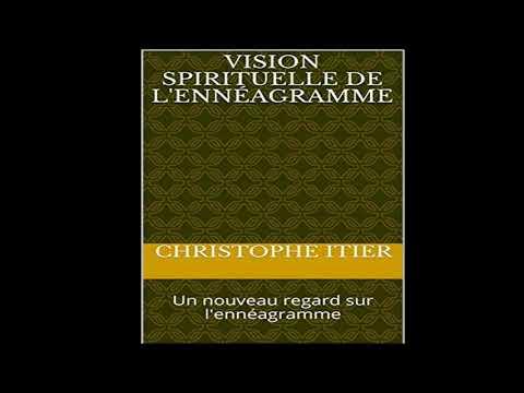 Ennéagramme: Livre: Vision spirituelle de l'Ennéagramme.  Un chemin vers soi