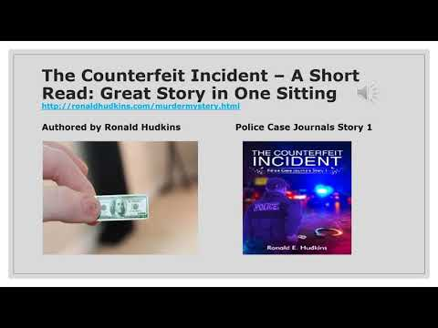 The Counterfeit Incident – A Short Read: Great Story in One Sitting