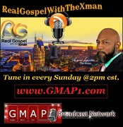 Real Gospel with the Xman