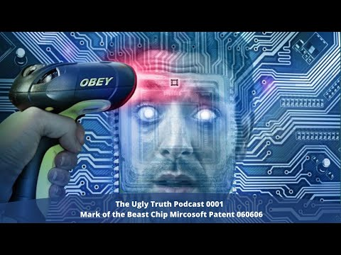 Mark of the Beast Chip Microsoft Patent 060606 - The UGLY Truth Podcast - 0001