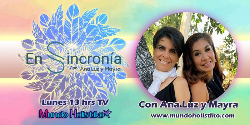 """ESTRENO hoy lunes 16 de noviembre las 13 hrs deL PROGRAMA de TV """"EN SINCRONÍA"""" con Ana Luz Y Mayra"""