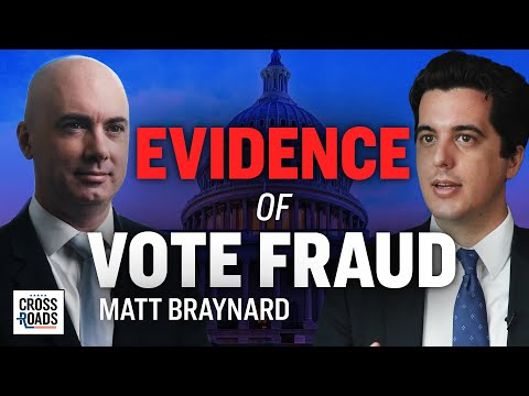 Matt Braynard: Evidence of Vote Fraud Enough to Easily Flip States   Crossroads