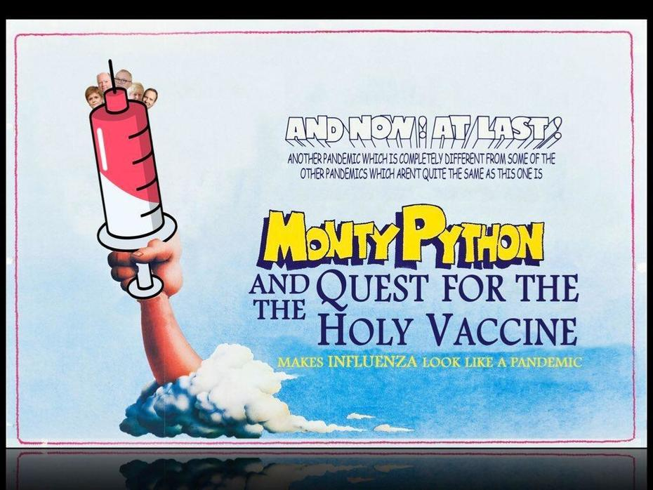 Monty Python and The Quest For The Holy Vaccine
